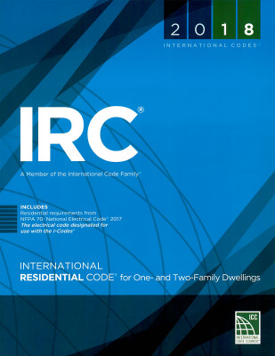 2018 International Residential Code (IRC)